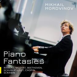 Piano Fantasies: Rameau, Mozart, Beethoven, Schubert-Liszt, Chopin, Scriabin